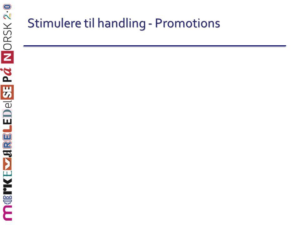 Stimulere til handling - Promotions
