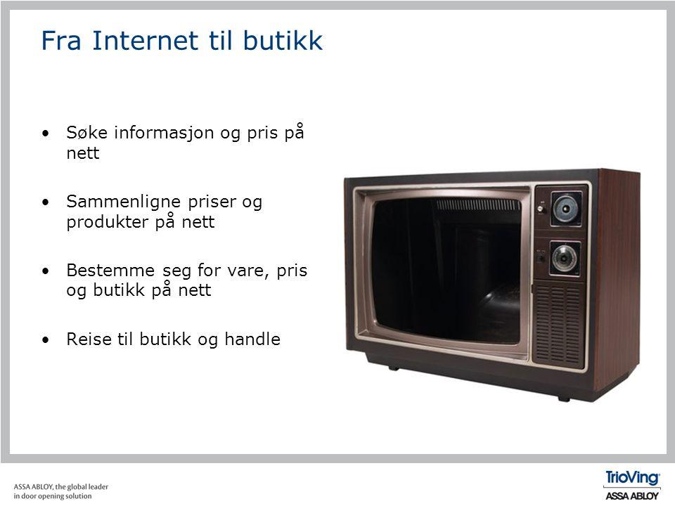 Fra Internet til butikk •Søke informasjon og pris på nett •Sammenligne priser og produkter på nett •Bestemme seg for vare, pris og butikk på nett •Rei