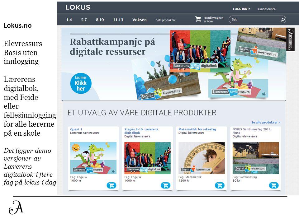 Lokus.no Elevressurs Basis uten innlogging Lærerens digitalbok, med Feide eller fellesinnlogging for alle lærerne på en skole Det ligger demo versjone