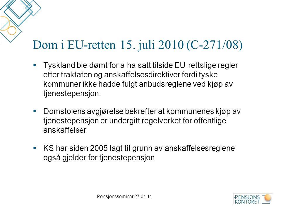 Dom i EU-retten 15. juli 2010 (C-271/08)  Tyskland ble dømt for å ha satt tilside EU-rettslige regler etter traktaten og anskaffelsesdirektiver fordi