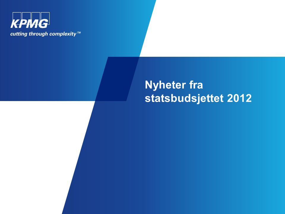 © 2011 KPMG AS, a Norwegian member firm of the KPMG network of independent member firms affiliated with KPMG International Cooperative ( KPMG International ), a Swiss entity.