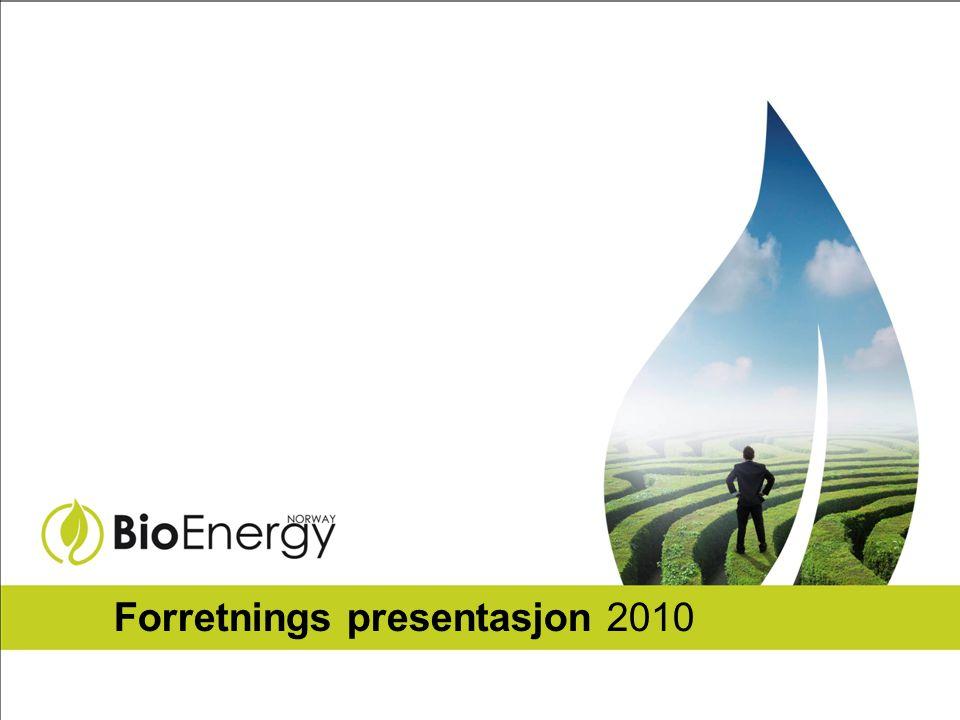 12 Din partner innen Bio Energi Drift - Returvirke - Biobrensel BioEnergy Norway AS Tjuvholmen Alle 3, N-0252 Oslo www.bioenergynorway.no