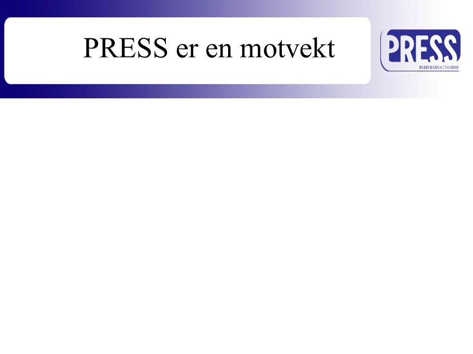 PRESS er en motvekt