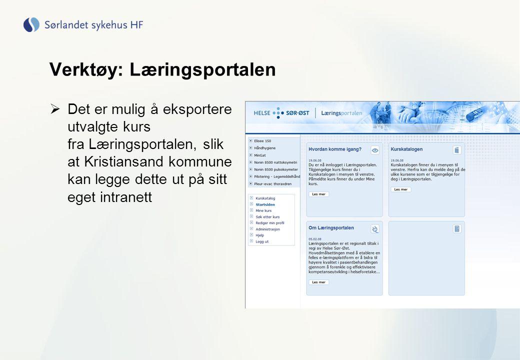 Verktøy: Læringsportalen  Det er mulig å eksportere utvalgte kurs fra Læringsportalen, slik at Kristiansand kommune kan legge dette ut på sitt eget i