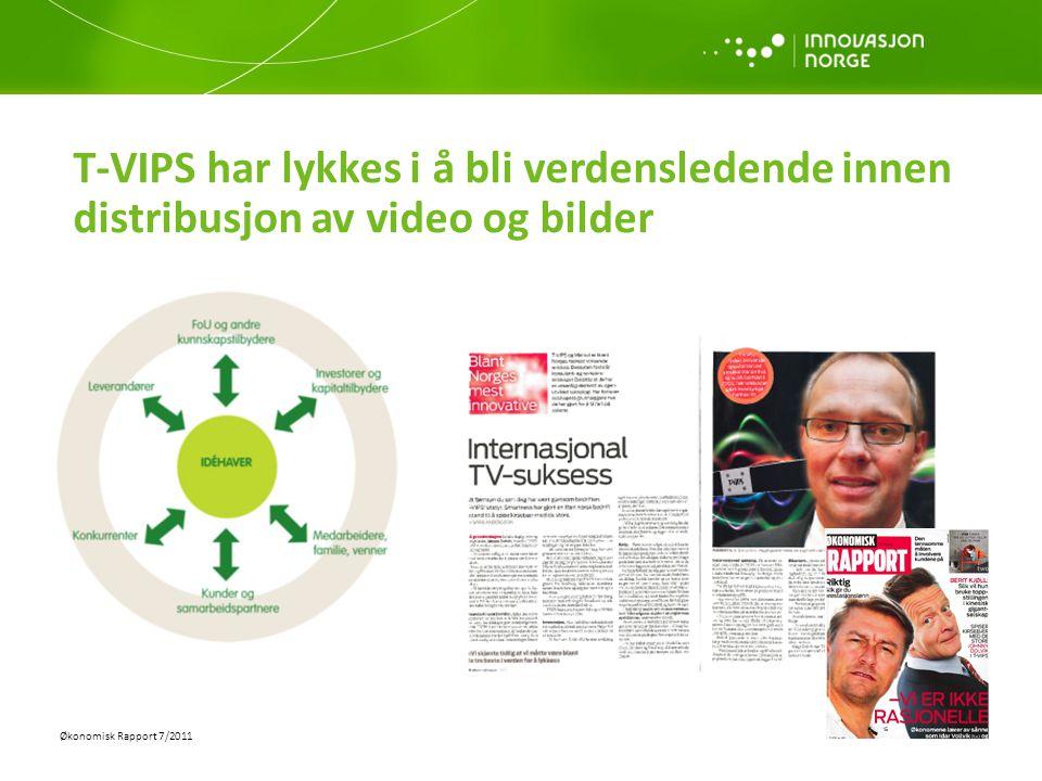 T-VIPS har lykkes i å bli verdensledende innen distribusjon av video og bilder Økonomisk Rapport 7/2011