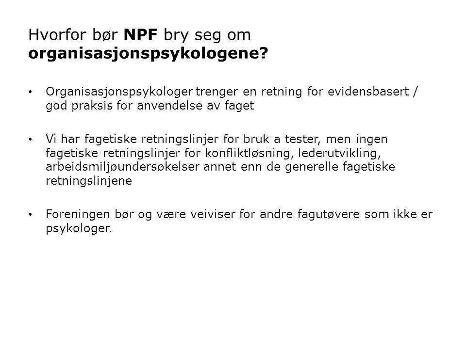 Hvorfor bør NPF bry seg om organisasjonspsykologene.