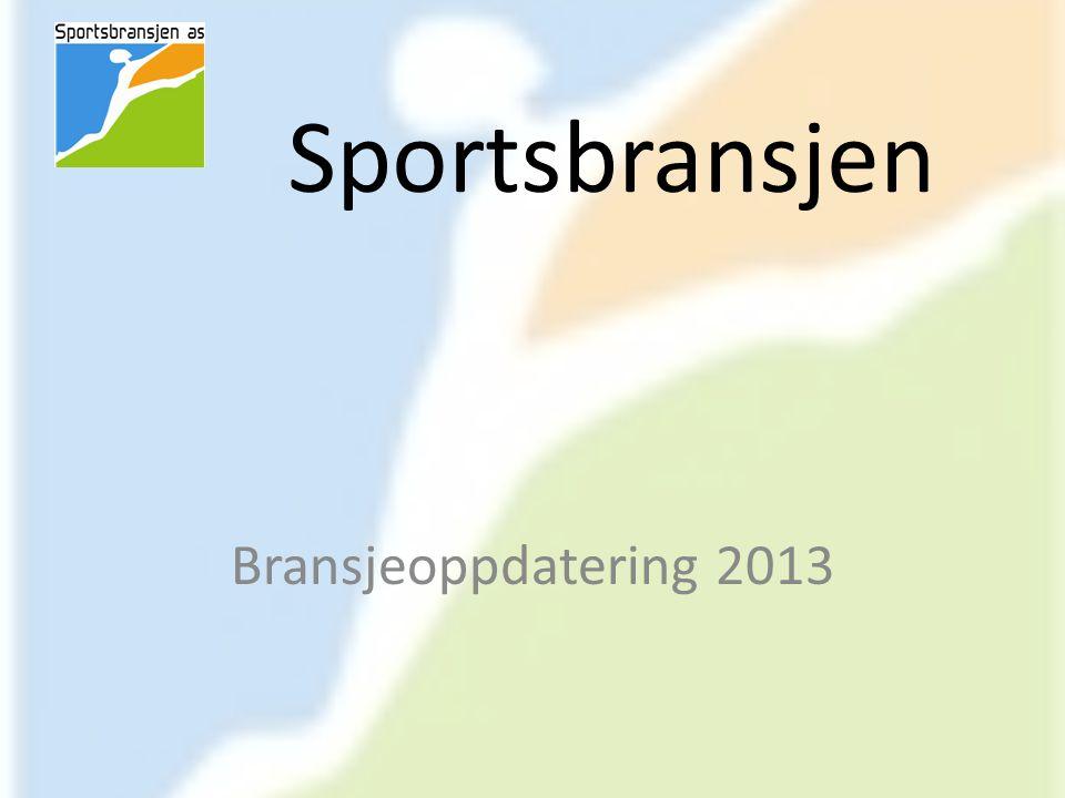 Sportsbransjen Bransjeoppdatering 2013