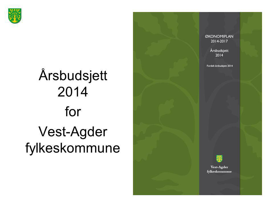 Årsbudsjett 2014 for Vest-Agder fylkeskommune