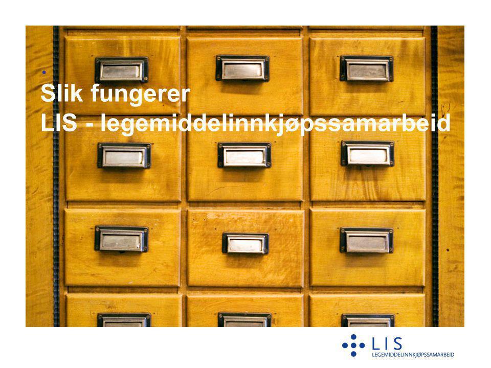 Slik fungerer LIS - legemiddelinnkjøpssamarbeid •