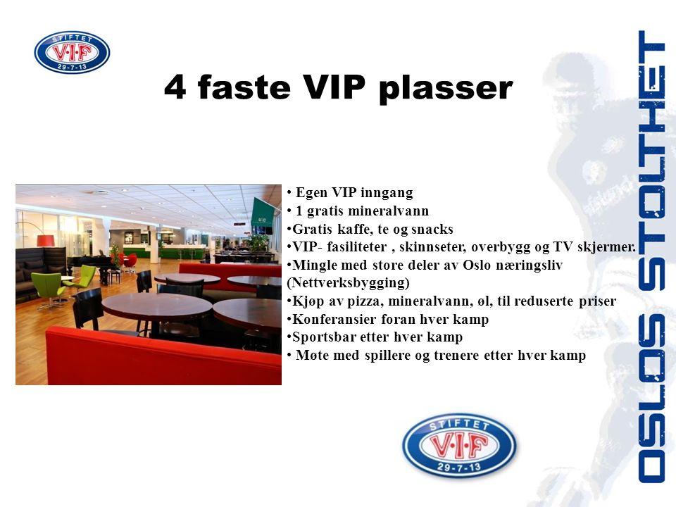 • Egen VIP inngang • 1 gratis mineralvann •Gratis kaffe, te og snacks •VIP- fasiliteter, skinnseter, overbygg og TV skjermer.