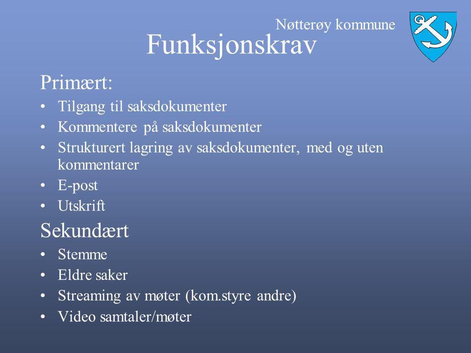 Nøtterøy kommune Funksjonskrav Primært: •Tilgang til saksdokumenter •Kommentere på saksdokumenter •Strukturert lagring av saksdokumenter, med og uten