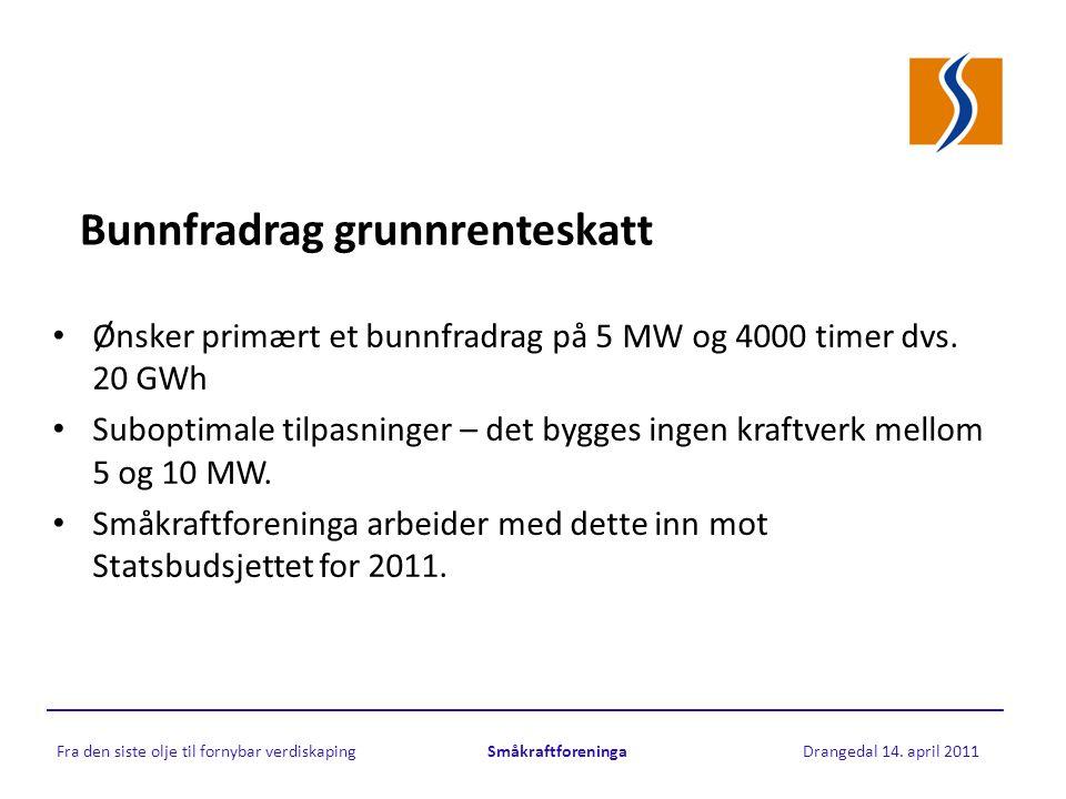 Bunnfradrag grunnrenteskatt • Ønsker primært et bunnfradrag på 5 MW og 4000 timer dvs.