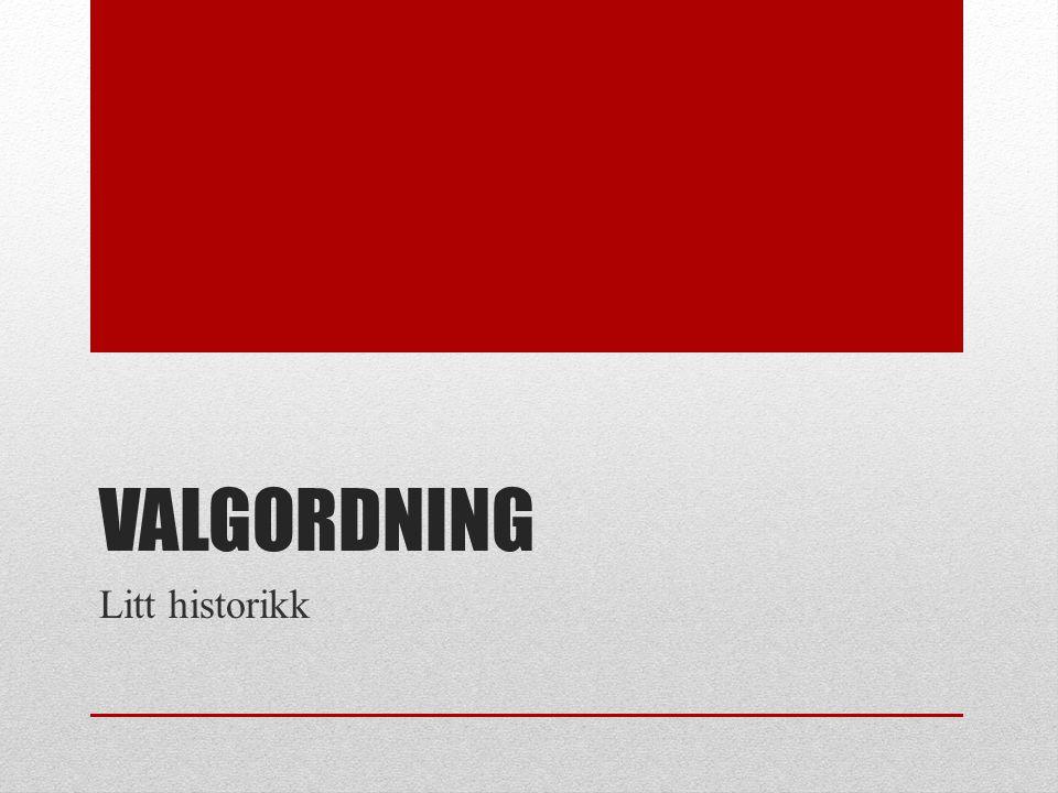 Valgordning og mediesamfunnet Prosjektoppgave LO-skolen modul Samfunn Per Ivar Nilsen og Marius Helgå