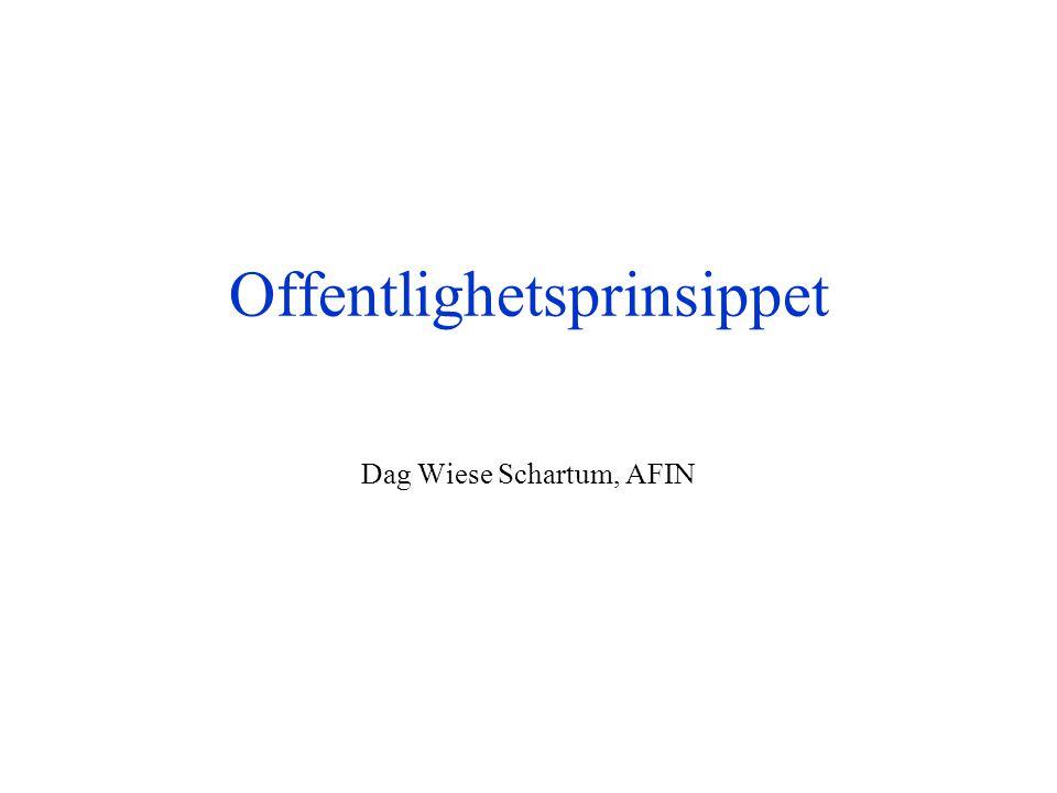 Offentlighetsprinsippet Dag Wiese Schartum, AFIN