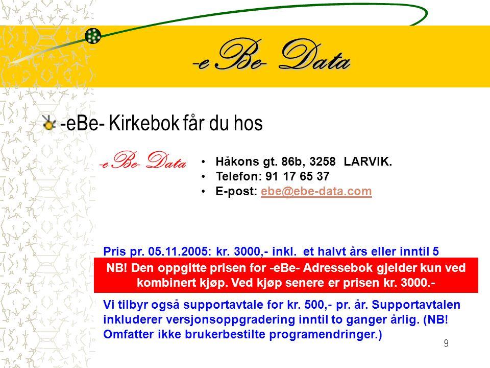 9 -eBe- Data -eBe- Kirkebok får du hos -eBe- Data • Håkons gt.