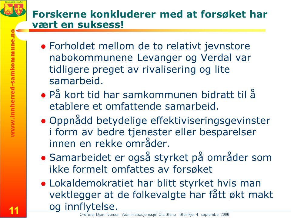 www.innherred-samkommune.no Ordfører Bjørn Iversen, Administrasjonssjef Ola Stene - Steinkjer 4. september 2008 11  Forholdet mellom de to relativt j
