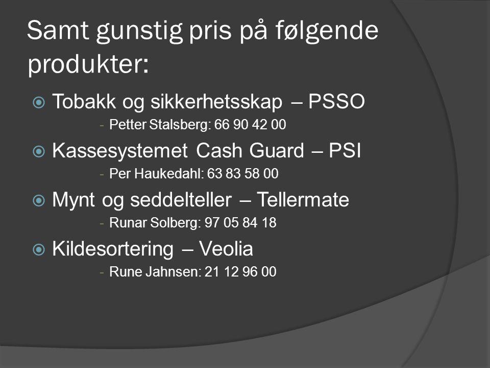 Samt gunstig pris på følgende produkter:  Sporingsutstyr – Guard Systems -Pål Tveitan: 33 48 28 13  Gjenvinning – Norsk Resirk -22 12 15 20  Overnatting – Grand Hotel, Oslo -Kr.