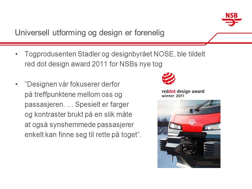 """Universell utforming og design er forenelig •Togprodusenten Stadler og designbyrået NOSE, ble tildelt red dot design award 2011 for NSBs nye tog •""""Des"""