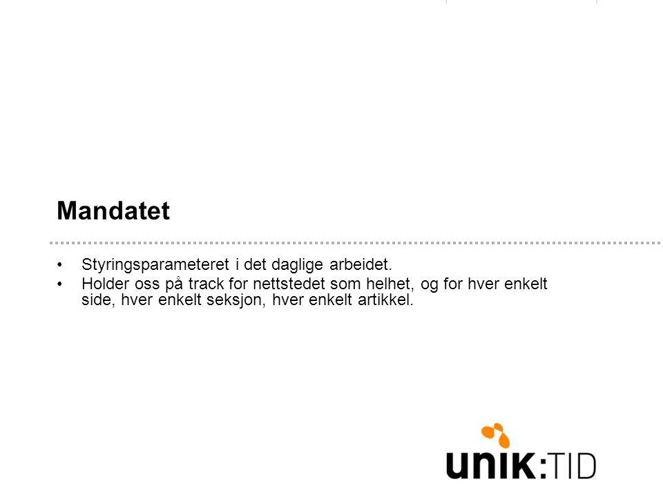 Mandatet •Styringsparameteret i det daglige arbeidet.