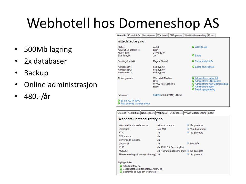 Webhotell hos Domeneshop AS • 500Mb lagring • 2x databaser • Backup • Online administrasjon • 480,-/år
