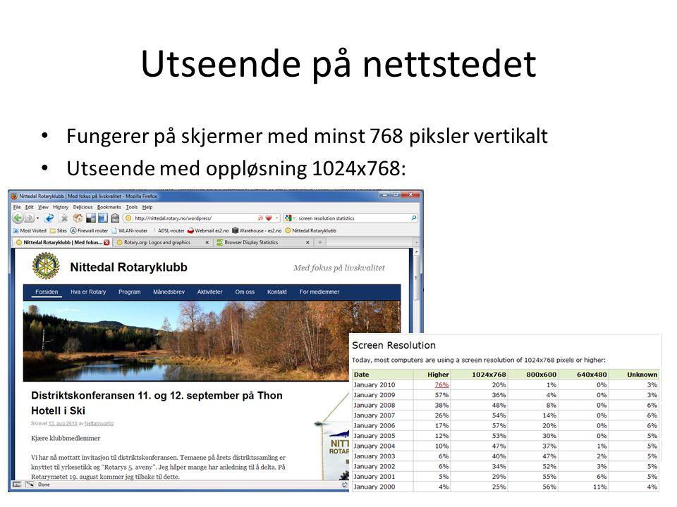 Utseende på nettstedet • Fungerer på skjermer med minst 768 piksler vertikalt • Utseende med oppløsning 1024x768:
