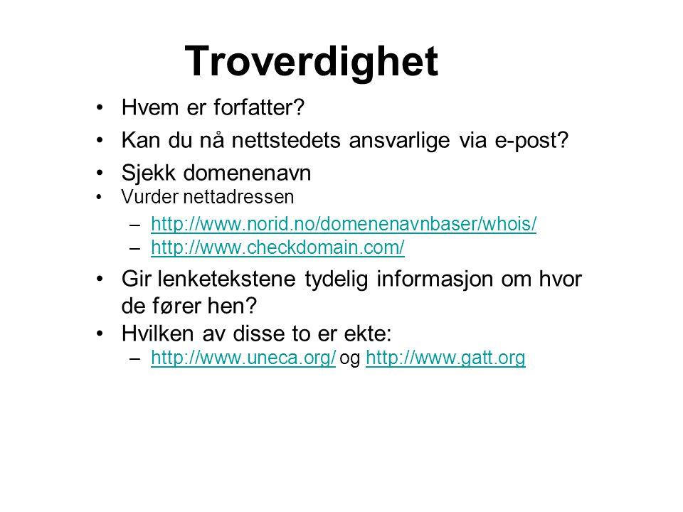 Kilder •Bjarnø, Giæver, Johannesen og Øgrim: DidIKTikk 2008 •Monica Johannesen: Kom skal vi google.