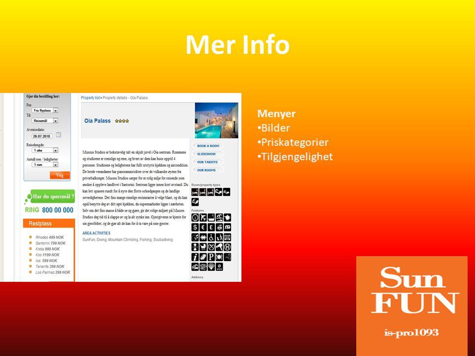 Mer Info Menyer • Bilder • Priskategorier • Tilgjengelighet