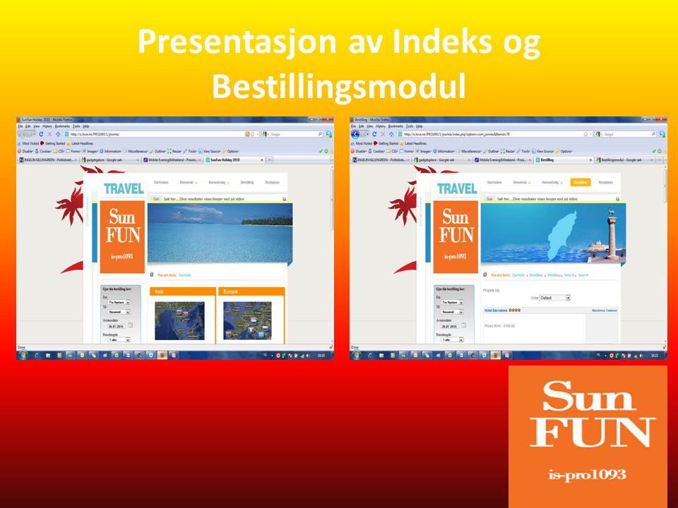 Presentasjon av Indeks og Bestillingsmodul