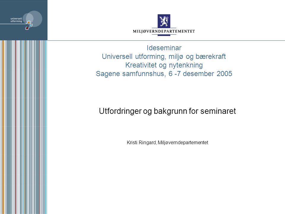 Nettstedet til handlingsplanen http://www.universell-utforming.miljo.no