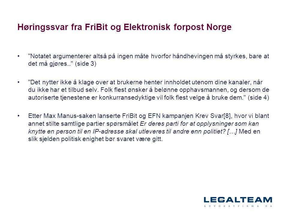 Høringssvar fra FriBit og Elektronisk forpost Norge •