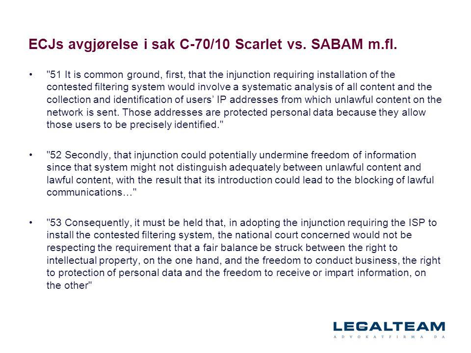 ECJs avgjørelse i sak C ‑ 70/10 Scarlet vs.SABAM m.fl.