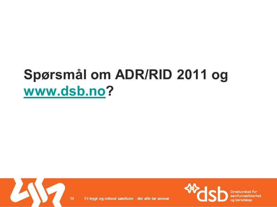 Spørsmål om ADR/RID 2011 og www.dsb.no.