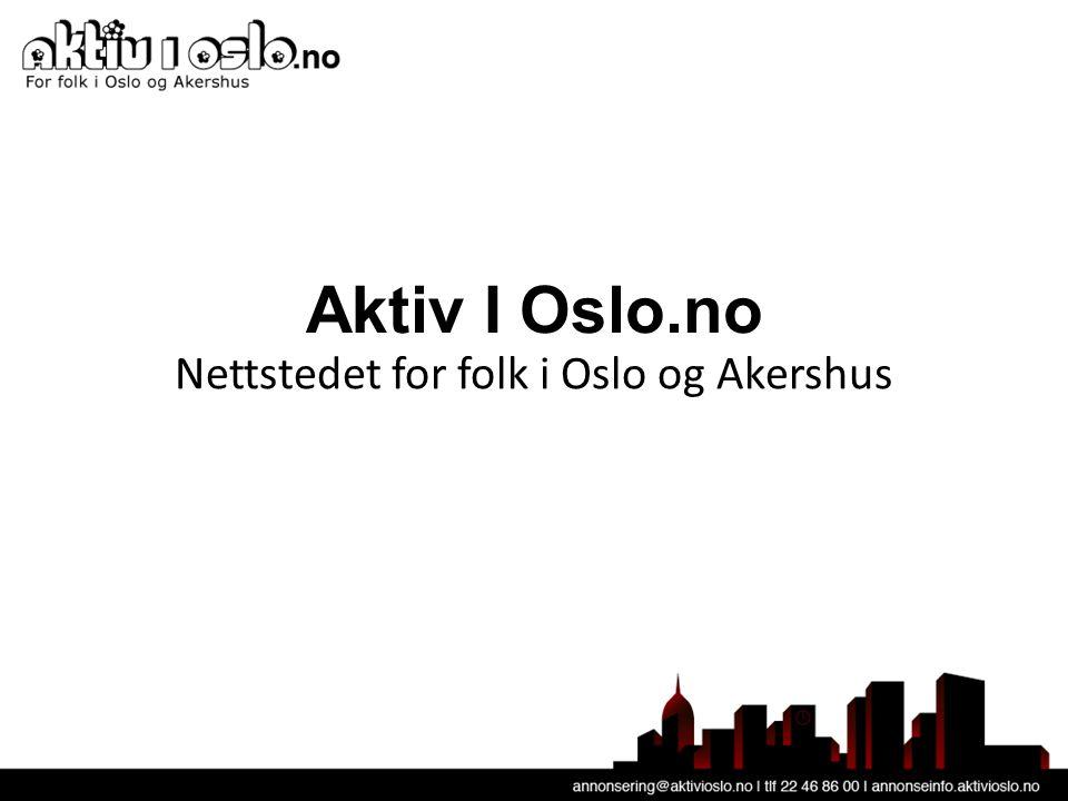 Aktiv I Oslo.no Nettstedet for folk i Oslo og Akershus