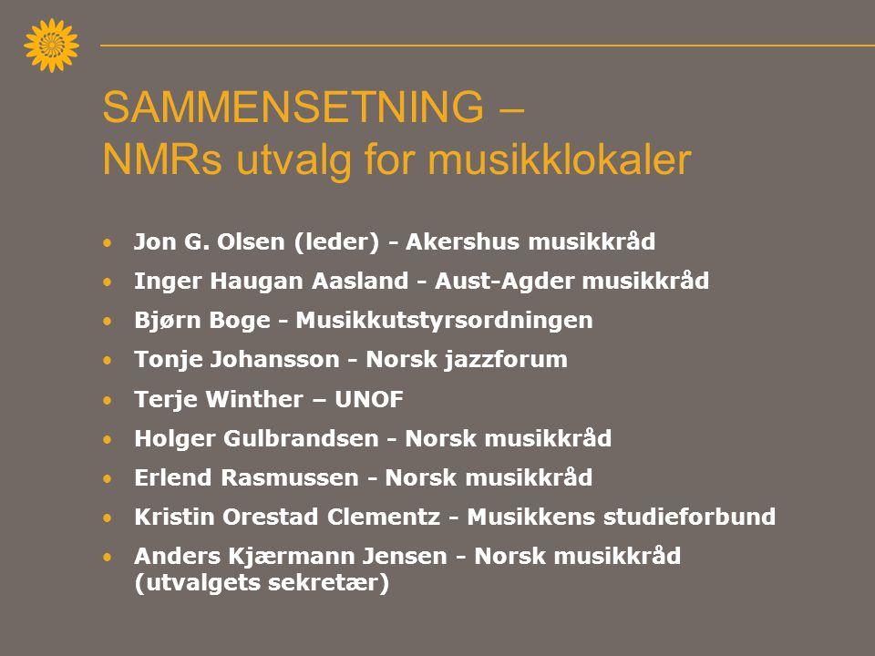 SAMMENSETNING – NMRs utvalg for musikklokaler •Jon G.