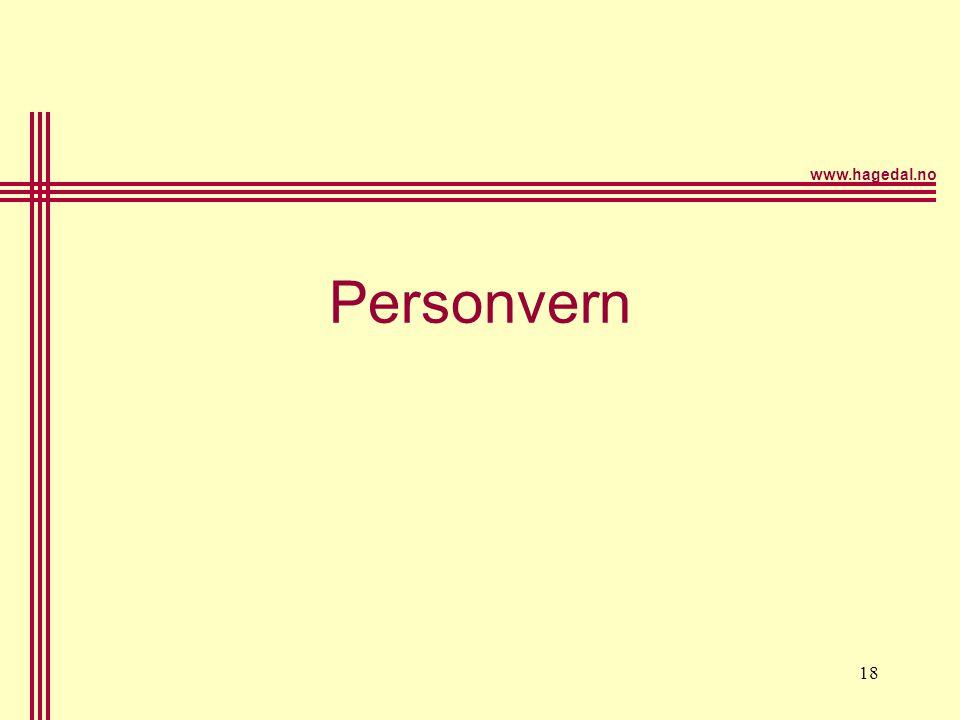 www.hagedal.no 19 Hva er personvern •Regulering –Personregisterloven fra 1978 –Personopplysningslove n fra 2000 –Forskrift til loven –EØS-direktiv –Forarbeider •Grunnlaget –Internasjonalt The right to privacy, Harv.L.Rev 1980 –Privacy protection.