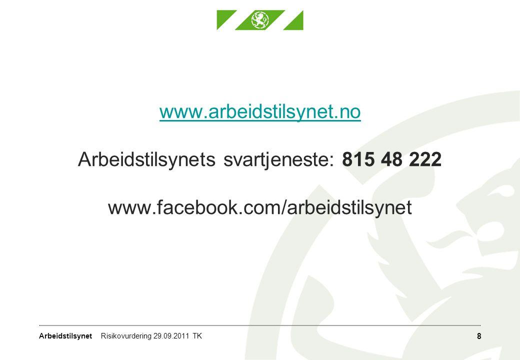 Arbeidstilsynet www.arbeidstilsynet.no www.arbeidstilsynet.no Arbeidstilsynets svartjeneste: 815 48 222 www.facebook.com/arbeidstilsynet 8 Risikovurde