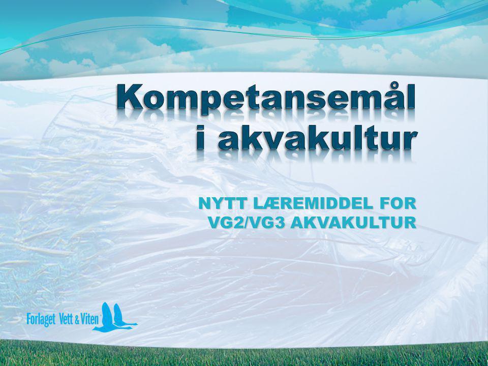 NYTT LÆREMIDDEL FOR VG2/VG3 AKVAKULTUR