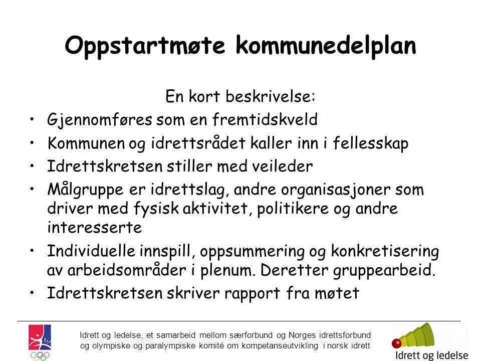 Idrett og ledelse, et samarbeid mellom særforbund og Norges idrettsforbund og olympiske og paralympiske komité om kompetanseutvikling i norsk idrett O
