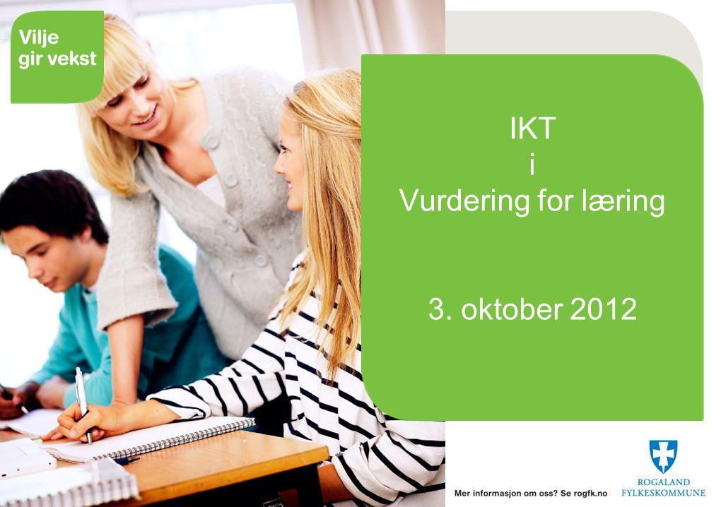 26.06.2014 IKT i Vurdering for læring 3. oktober 2012