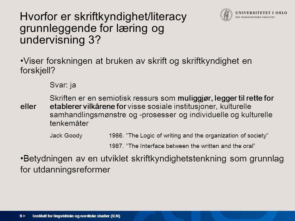10 > Hvorfor er skriftkyndighet/literacy grunnleggende for læring og undervisning 4.