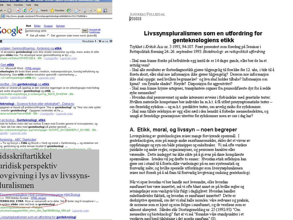 Tidsskriftartikkel Juridisk perspektiv Lovgivning i lys av livssyns- pluralismen