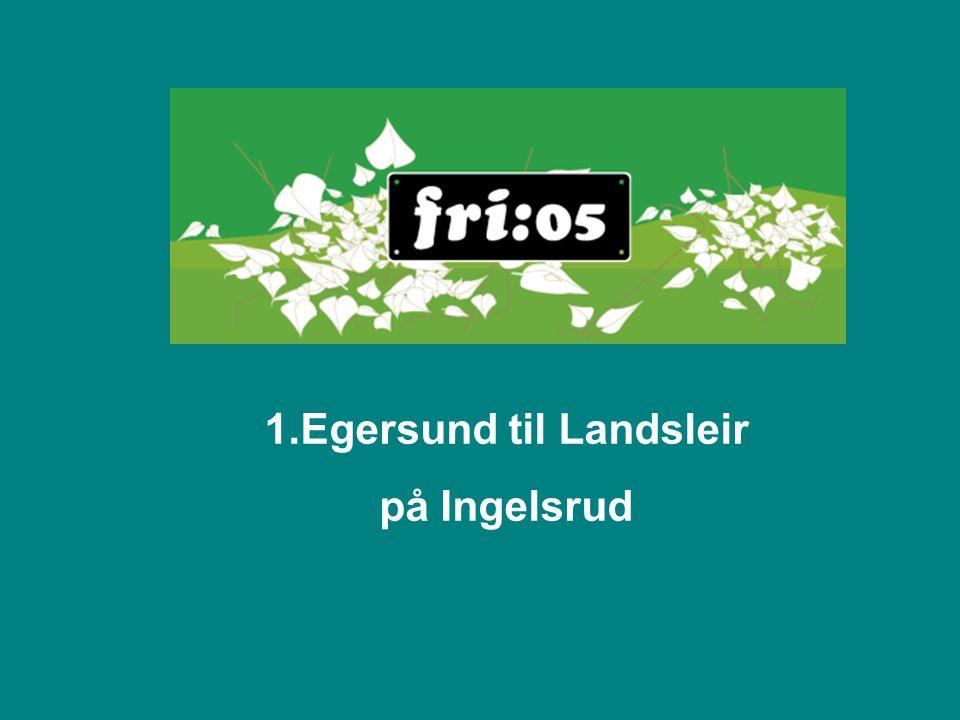 1.Egersund til Landsleir på Ingelsrud