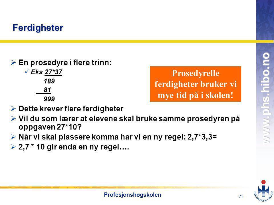 OMJ-98 www.phs.hibo.no 72 Profesjonshøgskolen