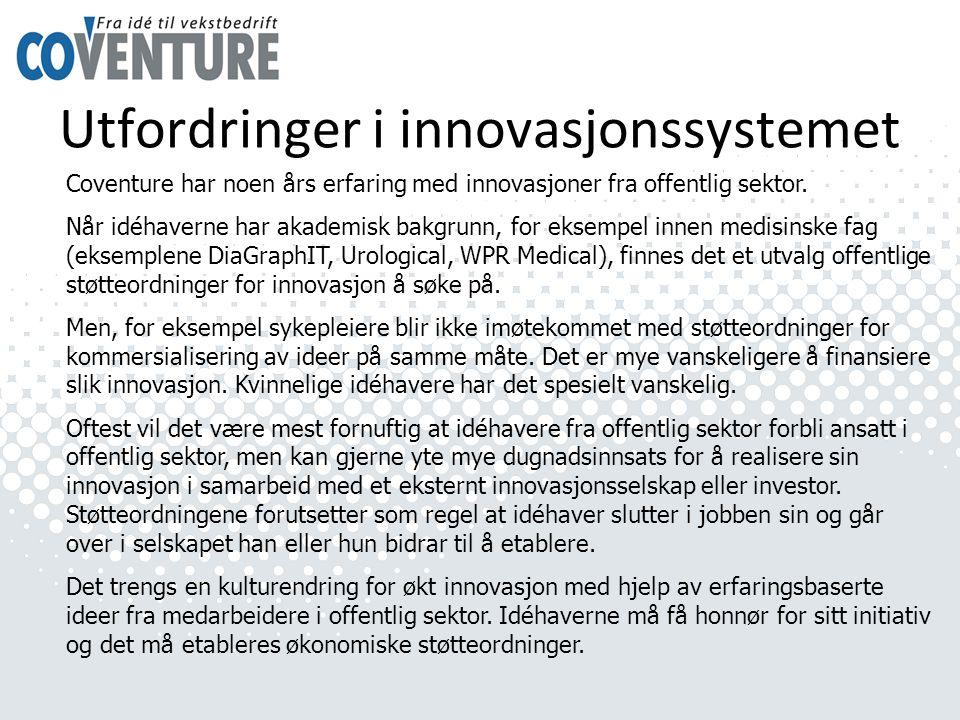 Utfordringer i innovasjonssystemet Coventure har noen års erfaring med innovasjoner fra offentlig sektor.