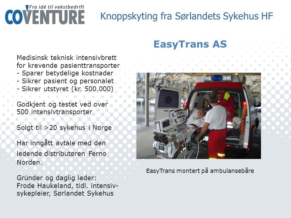 EasyTrans AS EasyTrans montert på ambulansebåre Medisinsk teknisk intensivbrett for krevende pasienttransporter - Sparer betydelige kostnader - Sikrer pasient og personalet - Sikrer utstyret (kr.