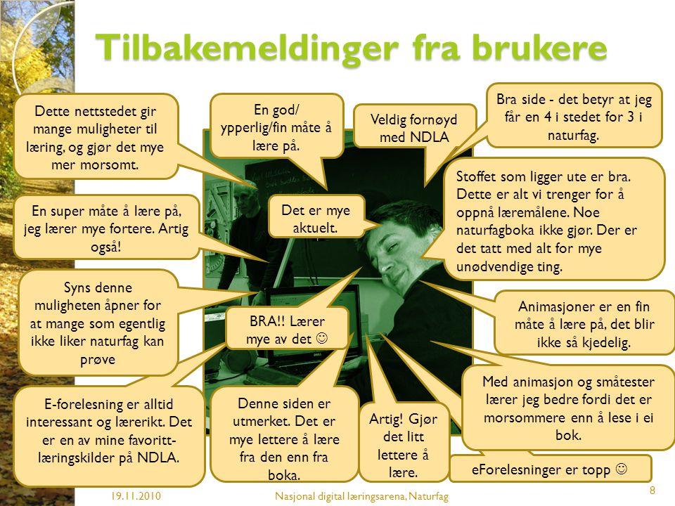 Statistikk 19.11.2010Nasjonal digital læringsarena, Naturfag 9