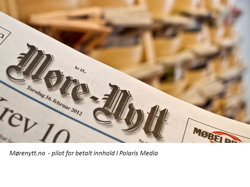 Mørenytt.no - pilot for betalt innhold I Polaris Media