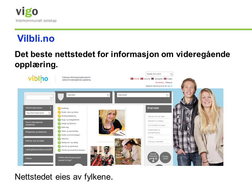 Det beste nettstedet for informasjon om videregående opplæring. Nettstedet eies av fylkene. Vilbli.no