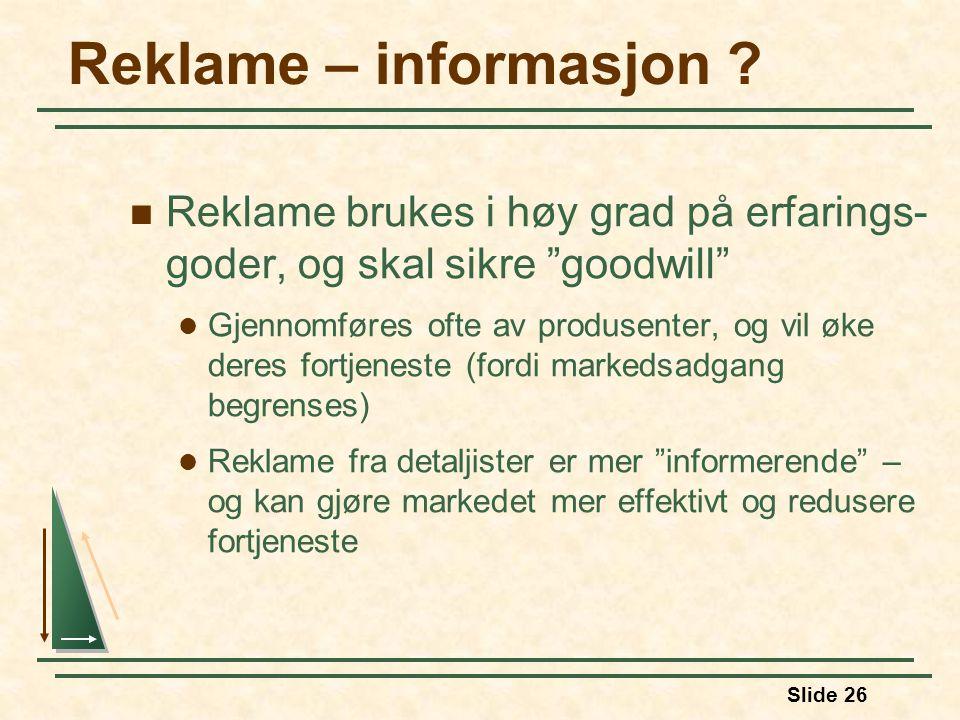 Slide 26 Reklame – informasjon .
