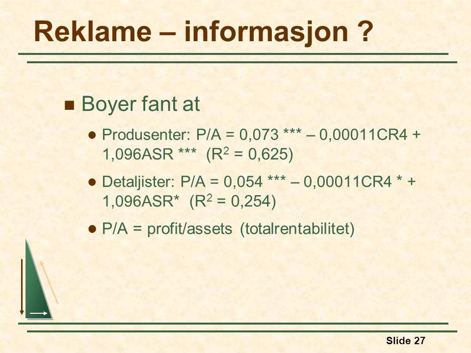 Slide 27 Reklame – informasjon .
